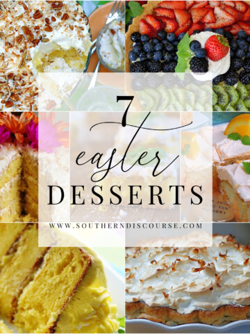 7 Easter desserts for Easter Dinner. From sheet cakes and bars to layer cakes and pies made in delicious spring flavors like coconut, pineapple, lemon, orange and lime.