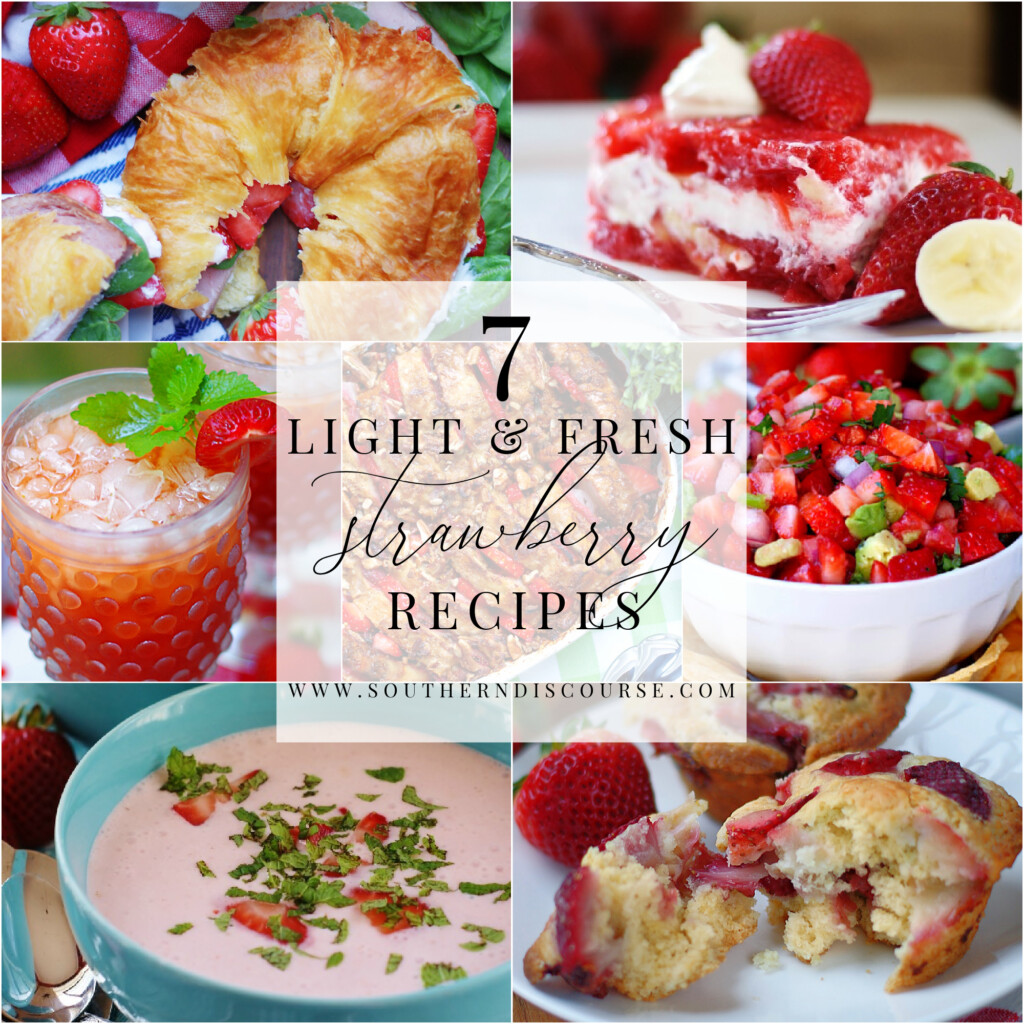 7 fresh & easy strawberry recipes, from breakfast to dessert.