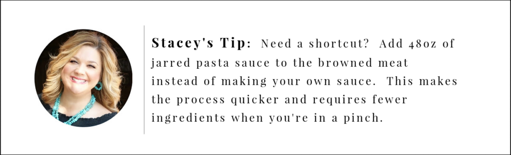 Stacey's Tip, Use jarred pasta sauce instead of making your own sauce when you're in a hurry.