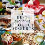 7 BEST Summer Cookout Desserts