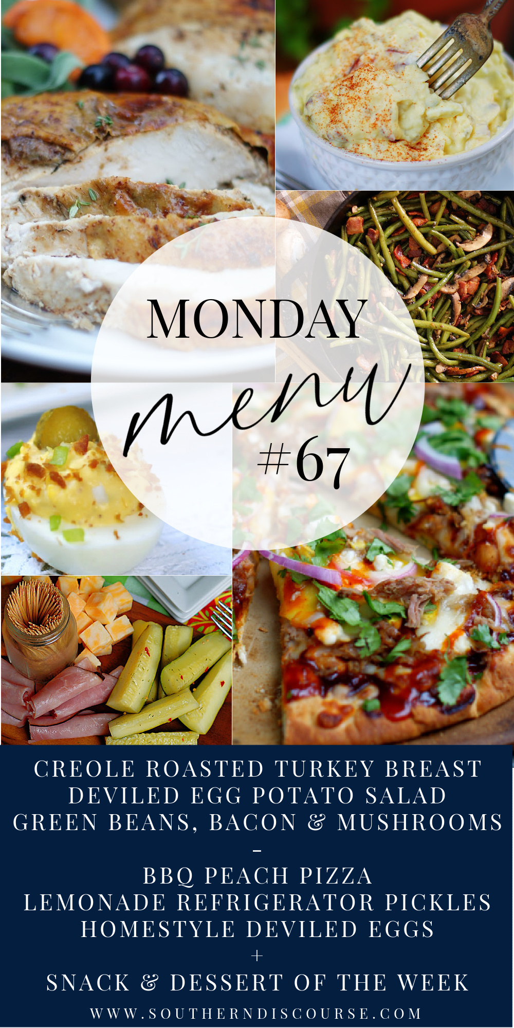 Monday Menu 67 has 2 great menus- Easy Creole Turkey Dinner & Southern Pizza Night, + Dessert of the Week, What We're Snacking on & a recipe to make breakfast easy!