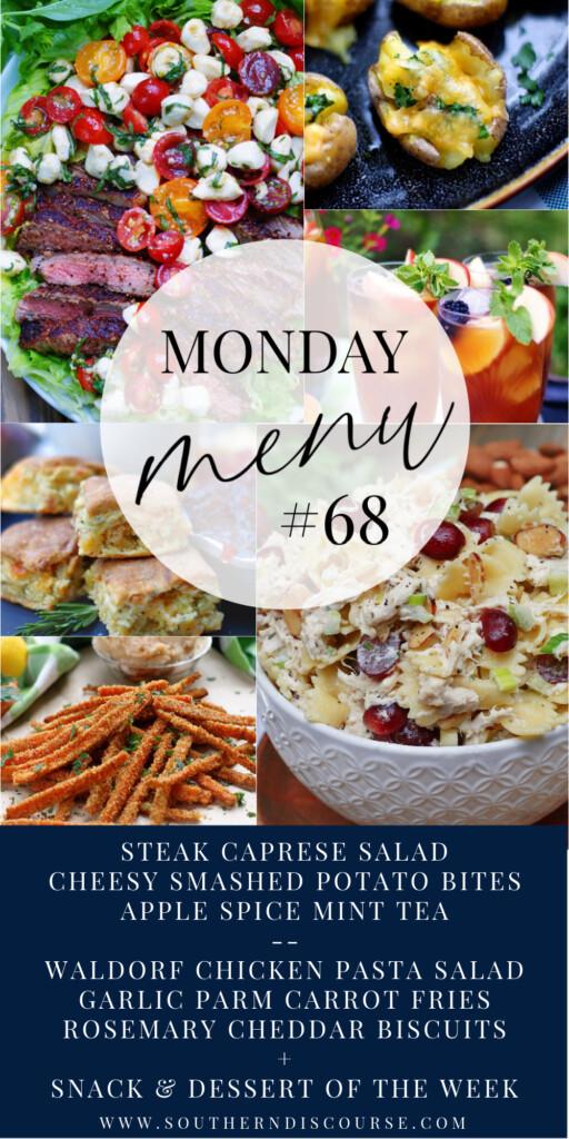 Monday Menu 68- 2 complete menus, dessert & snack of the week + breakfast ideas
