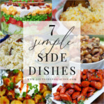 7 Simple Side Dishes to Complete Any Meal