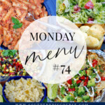 Monday Menu #74