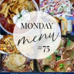 Monday Menu #75