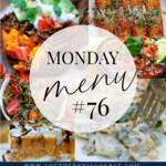 Monday Menu #76