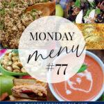 Monday Menu #77