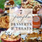 7 Best Pumpkin Desserts & Treats
